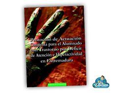 MALETÍN DEL PROFE | Protocolo de actuación conjunta para el alumnado con TDAH (Extremadura) ~ La Eduteca
