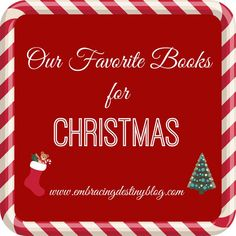 A list of favorite Christmas books for all ages, kids and adults, including some that are FREE for the Kindle! embracingdestinyblog.com