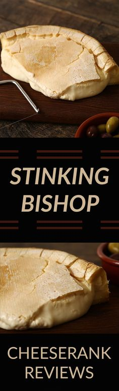 Stinking Bishop: Stinking Bishop is a great example of a cheese that displays prickly thorns on the outside and then treats you right if you dare to give it a chance. Use it to surprise your friends that are scared of that stinky edge and get them to discover the sweet, custardy reward at the center of it all.