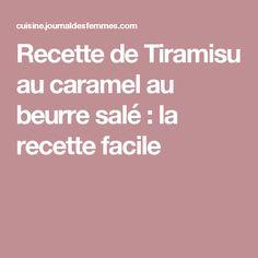 Recette de Tiramisu au caramel au beurre salé : la recette facile