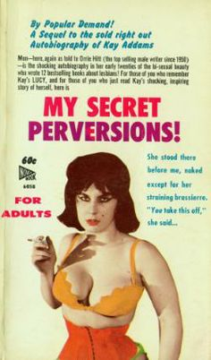 My Secret Perversions by Kay Adams