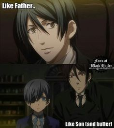 Anime, black, and blacked: like father. fans of black butler like son Black Butler Meme, Black Butler Sebastian, Black Butler Ciel, Black Butler Quotes, Black Butler Comics, Black Butler Undertaker, Black Butler Crossover, Manga Anime, Me Anime