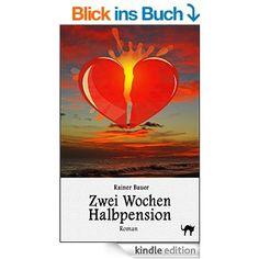 Zwei Wochen Halbpension (Der Wind um Mitternacht 1) eBook: Rainer Bauer, Mihai Grosu: Amazon.de: Kindle-Shop
