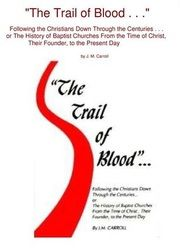 The Trail of Blood Present Day, Trail, Blood, Bible, History, Biblia, Historia, The Bible