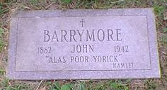 Grave Marker- John Barrymore, US actor Barrymore Family, John Barrymore, Herbert Marshall, Famous Tombstones, East Los Angeles, Lay Me Down, Famous Graves, King's College, Art Students League