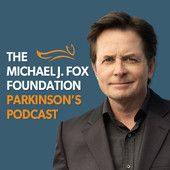 The Michael J. Fox Foundation Parkinson's Podcast  Subscribe for coverage and analysis of current neurology/brain research, patient and caregiver profiles and drug development strategy hosted by journalist and Parkinson's patient Dave Iverson.