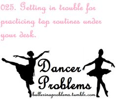 Dancer Problems, except not ballet. yes ballet! Dancer Problems, Hip Problems, Teacher Problems, Theatre Problems, Family Problems, Dance Memes, Dance Quotes, Ballet Quotes, Dance Sayings