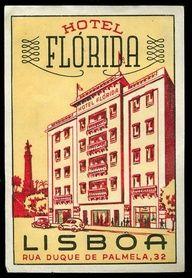 Hotel Florida  Lisboa portugal Retro Ads, Vintage Advertisements, Vintage Ads, Vintage Luggage, Hotel Florida, History Of Portugal, Hotels Portugal, Hotel Logo, Vintage Hotels