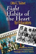Buy Eight Habits of the Heart™ for Educators: Building Strong School Communities Through Timeless Values by Clifton L. Taulbert and Read this Book on Kobo's Free Apps. Discover Kobo's Vast Collection of Ebooks and Audiobooks Today - Over 4 Million Titles! Self Esteem Building Activities, School Community, State College, Used Books, Elementary Schools, Growing Up, This Book, Ebooks, Teaching