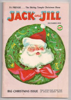 Jack & Jill Magazine December. I remember Jack and Jill Magazine.