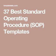 Writing standard operating procedures writing sop pinterest 37 best standard operating procedure sop templates maxwellsz