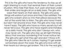This is for the girls..... The girls like me. Keep on going; if I can make it through my problems that go so much deeper than a breakup (I'm talking really personal issues here), then you have the strength to keep fighting. Stay strong, girls. ♥