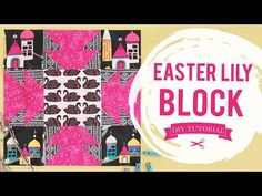 (9) How to Make a Easter Lily Quilt Block l AGF Quilt Block Collection - YouTube