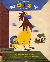 Country Noisy Book, illustrated by Leonard Weisgard