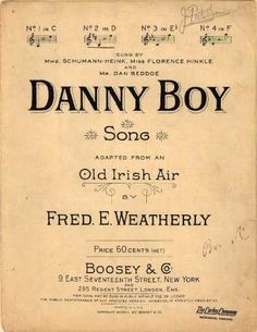 This made me think of you Ralph Appleby!  My thought are with you.  Sheet Music - Danny boy; Old Irish air