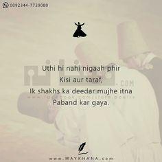 ab toh Kisi aur ko dekhne Ka Mann hi ni krta 😘😘😍😍😜 Shyari Quotes, Sufi Quotes, Diary Quotes, Hindi Quotes, True Quotes, Words Quotes, Quotations, Poetry Quotes, Islamic Quotes