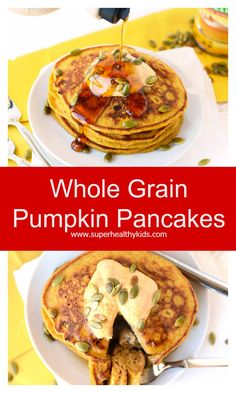 Whole Grain Pumpkin Pancakes - Get festive with fall and make these ...
