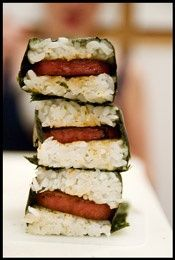This sounds so disgusting!  Spam Musubi  1 can Spam  3 cups uncooked sushi rice  Soy sauce  Sugar  Nori sheets  Furikake or li hing mui  A musubi-maker    Tip: Before you begin, have all your ingredients at the ready so the Spam is at its hottest and crispest once it hits the rice. aloha
