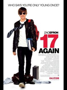 17 again - (2009). But movie ever!!!! My fav