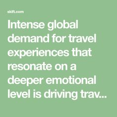 Intense global demand for travel experiences that resonate on a  deeper emotional level is driving travel brands to develop product  that is more adventurous, more personalized, and more attuned to  local culture, inspiring consumers toward a path of self discovery Experiential Learning, Self Discovery, Family Travel, Culture, Adventure, Art, Family Trips, Art Background, Kunst