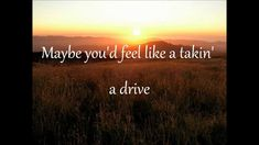 Heaven - Jake Owen Lyrics.... just heard this for the first  time. Pretty
