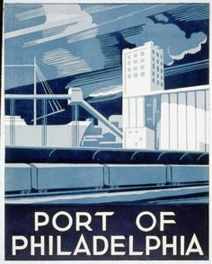 travel, travel posters, classic posters, free download, vintage, vintage posters, retro prints, philadelphia, Port of Philadelphia - Vintage...
