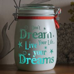 "Personalised Glass Jar Love-Lite Jar ""Dont Dream your life Live your dream"" by Itzastickup2010 on Etsy"
