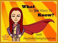 What grooming questions do YOU HAVE? *** www.SharpLadiesShaving.com *** #wetshave, #shave, #razor, #blade, #ilovetoshave, #learn, #latherjunkie, # blissjunkie, #goodmorning, #goodafternoon, #goodevening, # legshave, #razorqueen, #gifts,#savetheearth, #findabetterway, #savetheplanet #sharpladiesshaving #beauty, #beautiful, #ladies, #women #sotd #wetshave,  #beard, #hipster,  #sisterhood, #family, #sisters,