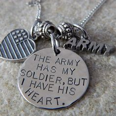 The Army has my Soldier But I have His Heart by WireNWhimsy from WireNWhimsy on Etsy. Saved to jewelry. Military Couples, Military Mom, Military Girlfriend, Military Gifts, Army Mom, Army Life, Military Deployment, Army Girlfriend Quotes, The Army