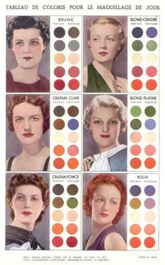 Vintage Makeup French makeup chart for specific hair colors teint mat = dark complexion teint clair = light complexion, good color combos Vintage Makeup, Vintage Beauty, 1930s Makeup, Retro Makeup, Rockabilly Makeup, Make Up Palette, Look Retro, Look Vintage, Make Up Guide