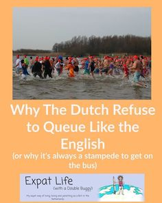 Expat Life With a Double Buggy: Why The Dutch Refuse to Queue Like the English