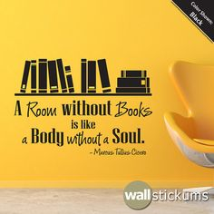 Wall Quote Decal  A room without books Vinyl Wall by WallStickums, $28.00 For kids' reading nook