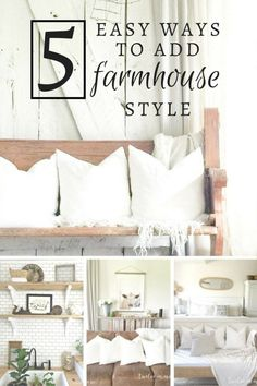 These 5 easy ways to add farmhouse style are perfect! You can style your home…