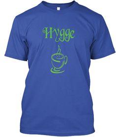 Hygge Kop Kaffe Royal T-Shirt Front