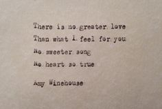 Amy Winehouse (There is) No Greater Love lyrics hand typed on antique typewriter