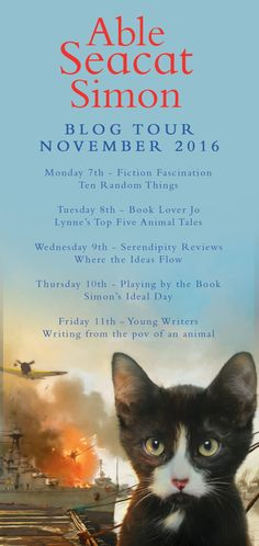 A guest post by Lynne Barrett-Lee, celebrating the publication of 'Able Seacat Simon', the story of one real-life kitten's seafaring adventures Writers Write, Book Lovers, The Book, Real Life, Fiction, Novels, Hero, Tours, Writing