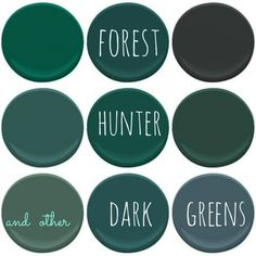 BENJAMIN MOORE DARK GREENS : ABSOLUTE GREEN, BAVARIAN FOREST, BLACK FOREST GREEN, DOLLAR