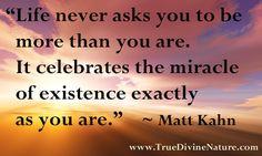 Favorite quotes from spiritual teacher and intuitive healer Matt Kahn