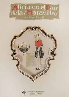 http://publicaciones.uclm.es/alicia-en-el-pais-de-las-maravillas/ Edición facsimilar, probablemente publicada en España a finales de 1921, como bien explica Antonio Orlando Rodríguez en el excelente trabajo introductorio. Se trata de una adaptación libre del texto de Carroll, realizada por el editorial Rivadeneyra con una estética cercana al Art Nouveau; el artífice de las espléndidas ilustraciones, el dibujante y caricaturista español Joaquín Santana Bonilla.