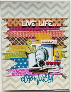 Melissa Mann - Live Life Colorfully! American Crafts... love the stitched strips...