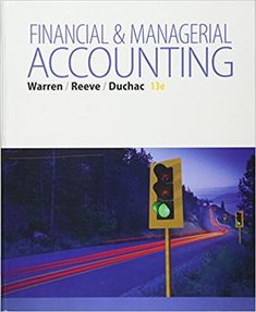 Test bank for intermediate accounting 16th edition kieso weygandt financial managerial accounting 13th edition by carl s warren 1499 isbn 13 fandeluxe Gallery