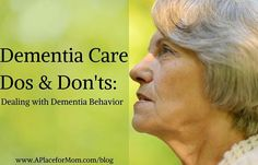 Care Dos and Don'ts: Dealing with Dementia Dementia Care Dos & Don'ts: Dealing with Dementia Behavior ProblemsDementia Care Dos & Don'ts: Dealing with Dementia Behavior Problems Alzheimer Care, Dementia Care, Alzheimer's And Dementia, Dementia Quotes, Dementia Awareness, Dementia Crafts, Stages Of Dementia, Dementia Symptoms, Dealing With Dementia