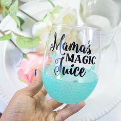 Mama s Magic Juice - Wine Glass Cute Wine Glasses, Glitter Wine Glasses, Painted Wine Glasses, Stemless Wine Glasses, Vinyl Glasses, Glitter Cups, Wine Tumblers, Custom Tumblers, Wine Bottles