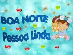 LINDA MENSAGEM DE BOA NOITE - BOA NOITE PRA VOCÊ PESSOA LINDA - Vídeo de...