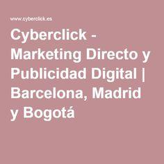Cyberclick - Marketing Directo y Publicidad Digital | Barcelona, Madrid y Bogotá
