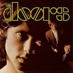 """Released January """"The Doors"""" Is The Debut Album By The American Rock Band The Doors. The Album Features Their Biggest Breakthrough Single """"Light My Fire"""" & The Lengthy Song """"The End"""" With It's Oedipal Spoken Word Section. The Doors, Front Doors, Garage Doors, Rock Album Covers, Music Album Covers, Box Covers, Lps, Lp Vinyl, Vinyl Records"""