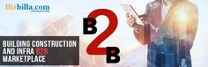 #b2b #b2b_marketplace #bizbilla Building constructions and infra B2B marketplace
