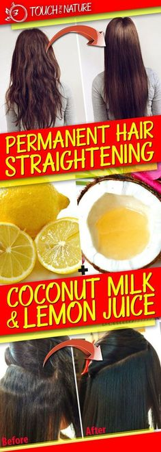 Permanent Hair Straightening with Coconut Milk and Lemon Juice – Touch Of The Nature