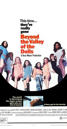 Directed by Russ Meyer.  With Dolly Read, Cynthia Myers, Marcia McBroom, John Lazar. Three girls come to Hollywood to make it big, but find only sex, drugs and sleaze.