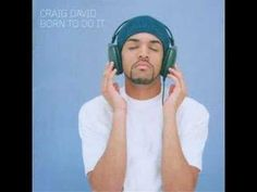 Oh those Garage daze. It's still House in my book… Craig David ft Artful Dodger - Re-Rewind